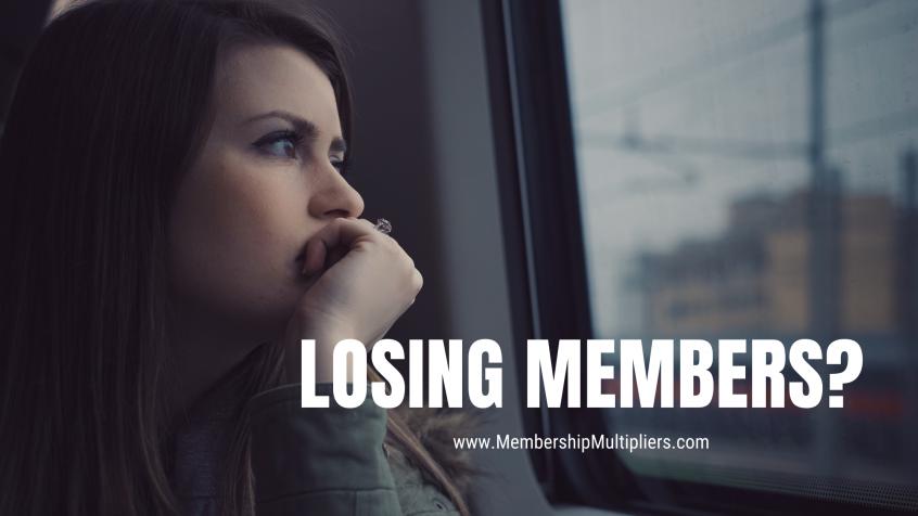 Losing Members?