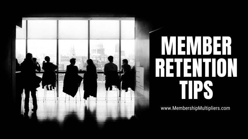 Member Retention Tips