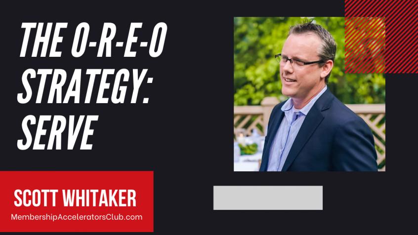 The O-R-E-O Strategy: Serve [Podcast]