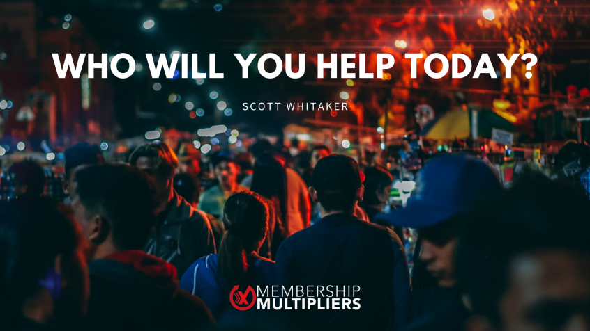 Who Will You Help Today?